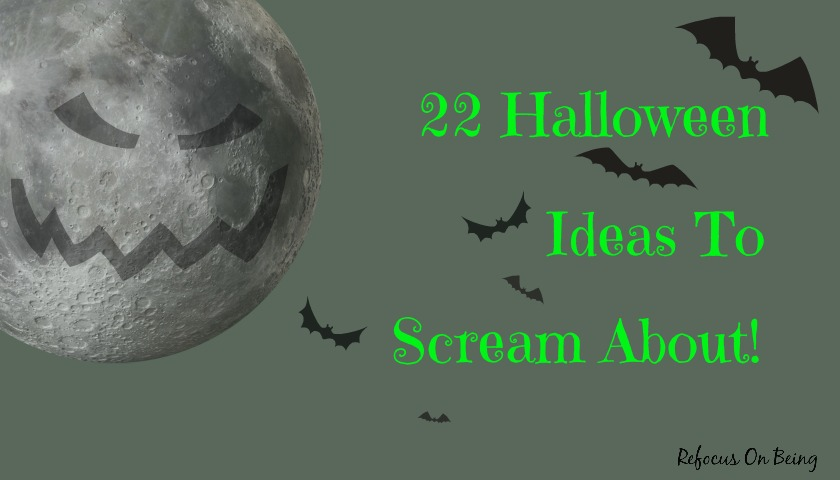 A compilation of Halloween and Fall Post Links by Refocus On Being